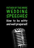 Father of the Bride Wedding Speech Tips